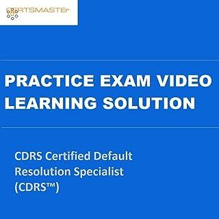 CERTSMASTEr CDRS Certified Default Resolution Specialist (CDRS™) Practice Exam Video Learning Solutions