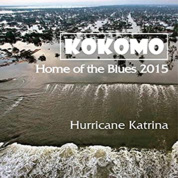 Home of the Blues (Hurricane Katrina)