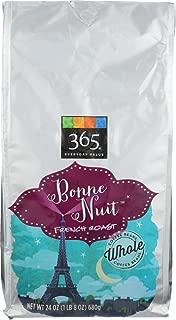 365 Everyday Value, Bonne Nuit French Roast Whole Bean Coffee - Bag, 24 oz