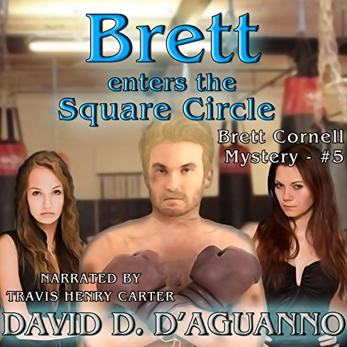Brett Enters the Square Circle audiobook cover art