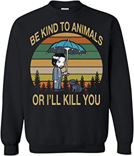 John Wick Funny Sweater Be Kind to Animals Or I'll Kill You Vintage