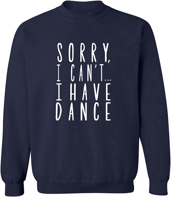 zerogravitee Sorry I Can't I Have Dance Crewneck Sweatshirt