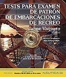 Tests para examen de patrón de embarcaciones de recreo (Náutica)