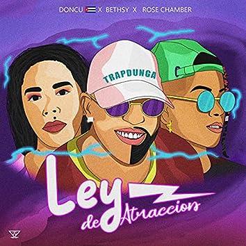Ley de Atraccion (feat. Bethsy & Rose Chamber)