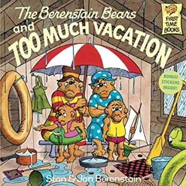 The Berenstain Bears And Too Much Vacation (Turtleback School & Library Binding Edition) (Berenstain Bears First Time Chapter Books)
