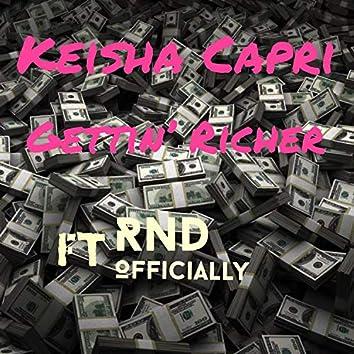 Gettin' Richer (feat. RND Officially)