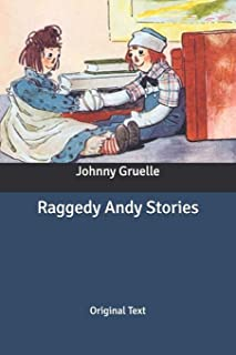 Raggedy Andy Stories: Original Text