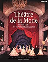Theatre De LA Mode: Fashion Dolls : The Survival of Haute Couture