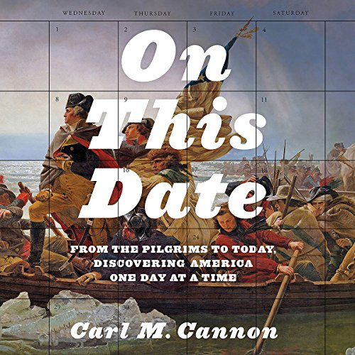 On This Date: From the Pilgrims to Today, Discovering America One Day at a Time audiobook cover art