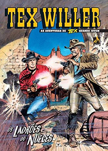 Tex Willer 24. Os Ladrões Do Nueces