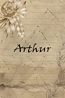 Arthur Vintage Flower personalized notebook: Personalized Name Journal for Arthur, Cute Lined Notebook with flower, notebo...
