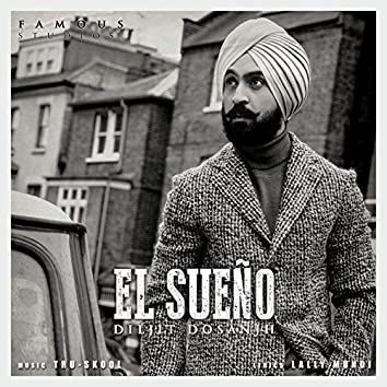 El Sueño (feat. Tru-Skool)
