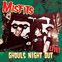 Ghouls Night Out- Live 1983. by Misfits