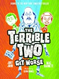 The Terrible Two Get Worse (English Edition)