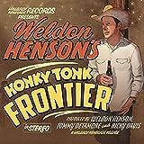 Honky Tonk Frontier...