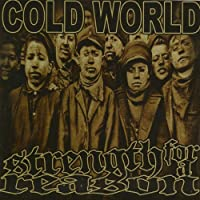 Cold World / Strength For A Reason Split [7 inch Analog]