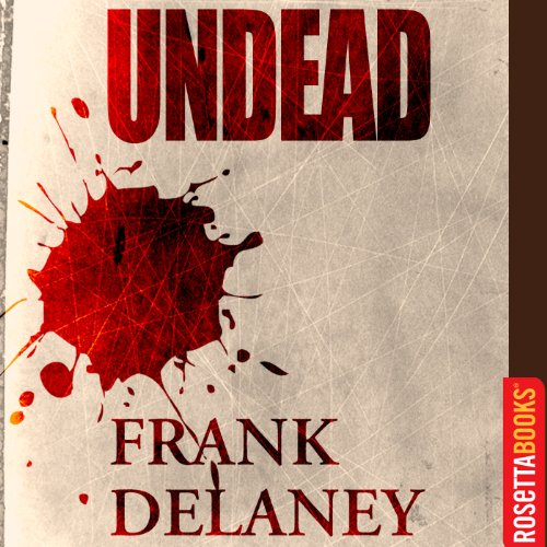 Undead Audiobook By Frank Delaney cover art