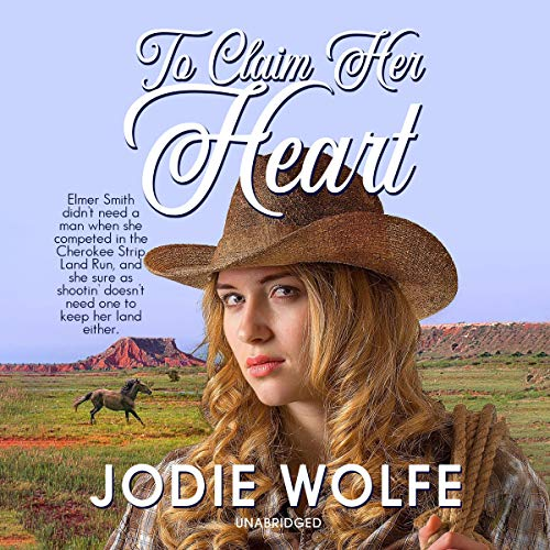 To Claim Her Heart Audiobook By Jodie Wolfe cover art