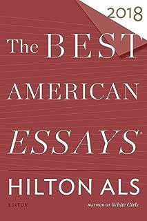 Best American Essays 2018 (The Best American Series ®)