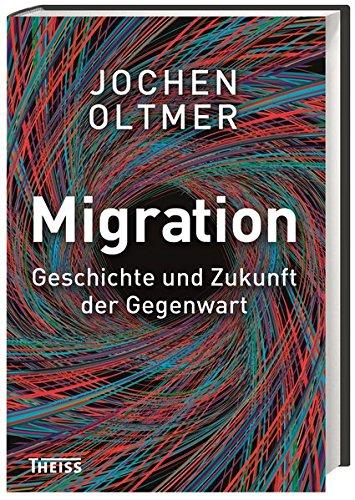 Migration: Geschichte und Zukunft der Gegenwartの詳細を見る
