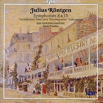 Rontgen: Symphonies Nos. 8 & 15 / Variationen uber eine Norwegische Volksweise