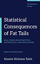 Statistical Consequences of Fat Tails: Real World Preasymptotics, Epistemology, and Applications (Technical Incerto)