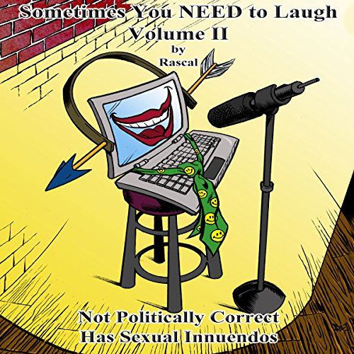 Sometimes You Need to Laugh - Volume II audiobook cover art