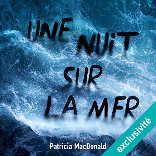 Une nuit, sur la mer audiobook cover art