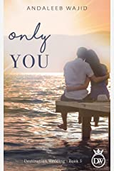 Only You: A Destination Wedding Book (Destination Weddings 5) Kindle Edition