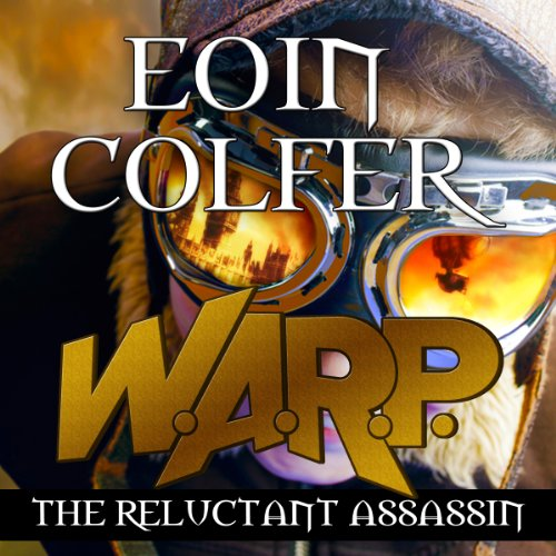 W. A. R. P. The Reluctant Assassin audiobook cover art