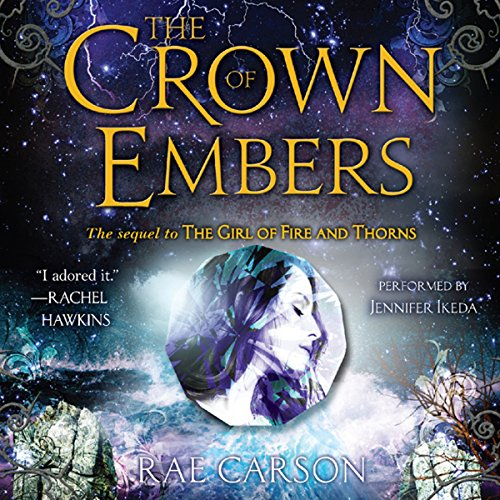 The Crown of Embers     Fire and Thorns, Book 2              De :                                                                                                                                 Rae Carson                               Lu par :                                                                                                                                 Jennifer Ikeda                      Durée : 11 h et 37 min     1 notation     Global 5,0