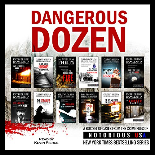 Dangerous Dozen     Notorious USA True Crime Box Set              By:                                                                                                                                 Gregg Olsen,                                                                                        Katherine Ramsland,                                                                                        Rebecca Morris,                   and others                          Narrated by:                                                                                                                                 Kevin Pierce                      Length: 25 hrs and 43 mins     15 ratings     Overall 3.9