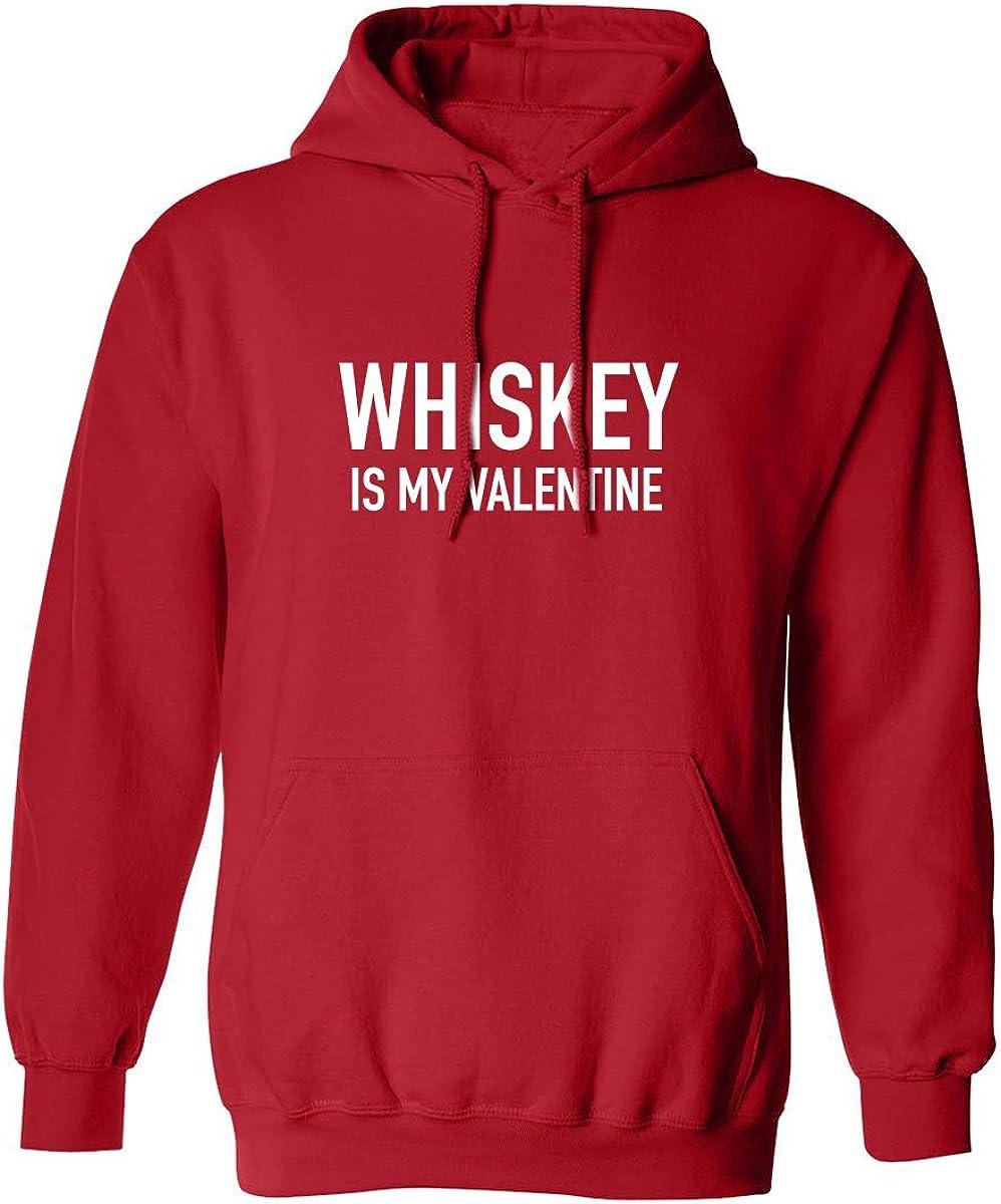 Whiskey Is My Valentine Adult Hooded Sweatshirt