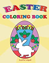 Easter Coloring Book: Easter Gift for Kids, Happy Easter, Kids Coloring Book with Fun, Easy, Festive Coloring Pages, Easter Bunny (Children's coloring books) (Volume 30)