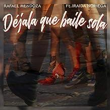 Déjala Que Baile Sola (feat. Iraida Noriega)