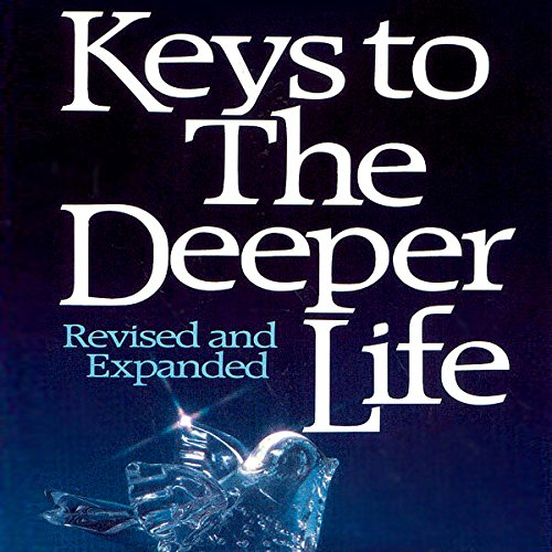 Keys to the Deeper Life audiobook cover art
