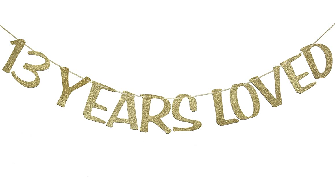 13 Years Loved Banner Sign Gold Glitter for 13th Birthday Party Decorations Anniversary Decor Photo Booth Props