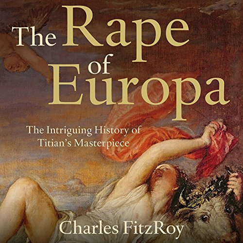 The Rape of Europa audiobook cover art