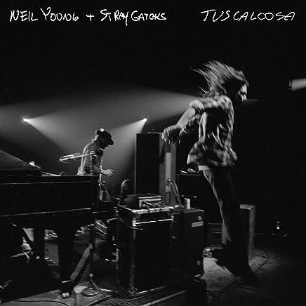 Neil Young & Stray Gators - Tuscaloosa (2019) LEAK ALBUM