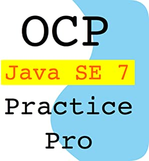 OCP - Java SE 7 Practice Exam Pro