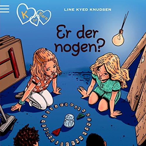 Er der nogen? (K for Klara 13) audiobook cover art