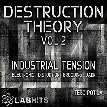Destruction Theory Vol 2: Industrial Tension