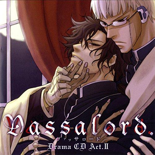 『ドラマCD「Vassalord.」Act.II』のカバーアート