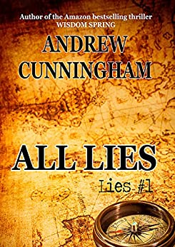 "All Lies (""Lies"" Mystery Thriller Series Book 1) by [Andrew Cunningham]"