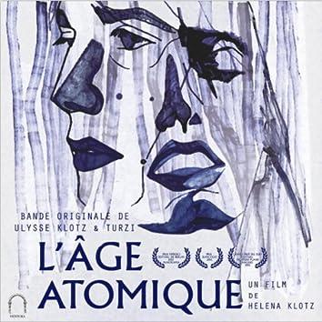 L'Âge Atomique (Bande originale du film)