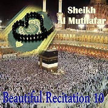 Beautiful Recitation 10 (Quran)
