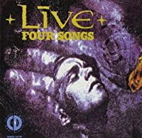 Live: Four Songs by Live.