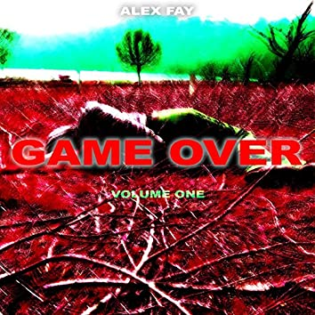 Game Over: Volume One