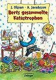 Berts gesammelte Katastrophen - Anders Jacobsson