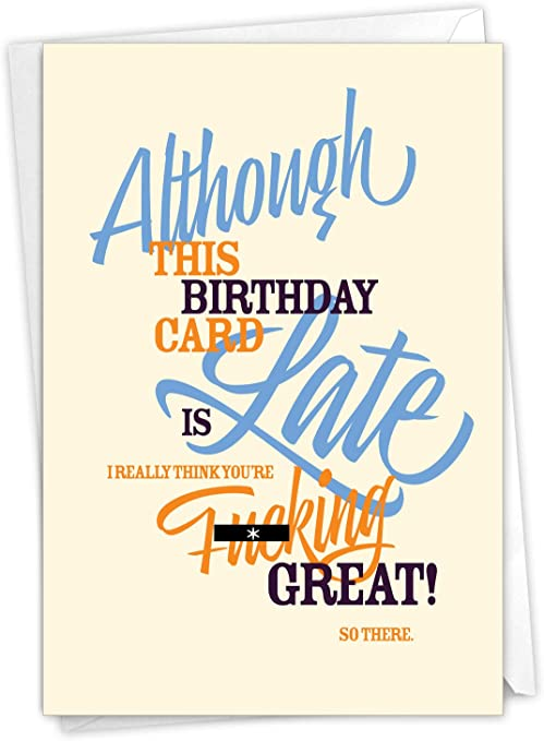 Adult Belated Birthday Greeting Card